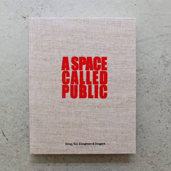 "Publikation ""A Space Called Public"""